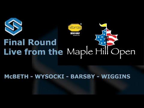 2015 Maple Hill Open - Round 4 - Paul McBeth, Ricky Wysocki, Gregg Barsby, David Wiggins