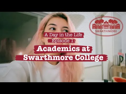 Day in the Life: Academics at Swarthmore College