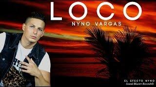 Nyno - Loco (VideoLyrics )