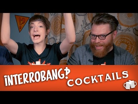Interrobang Cocktails  Let's Drink with Tybee Diskin and Travis McElroy