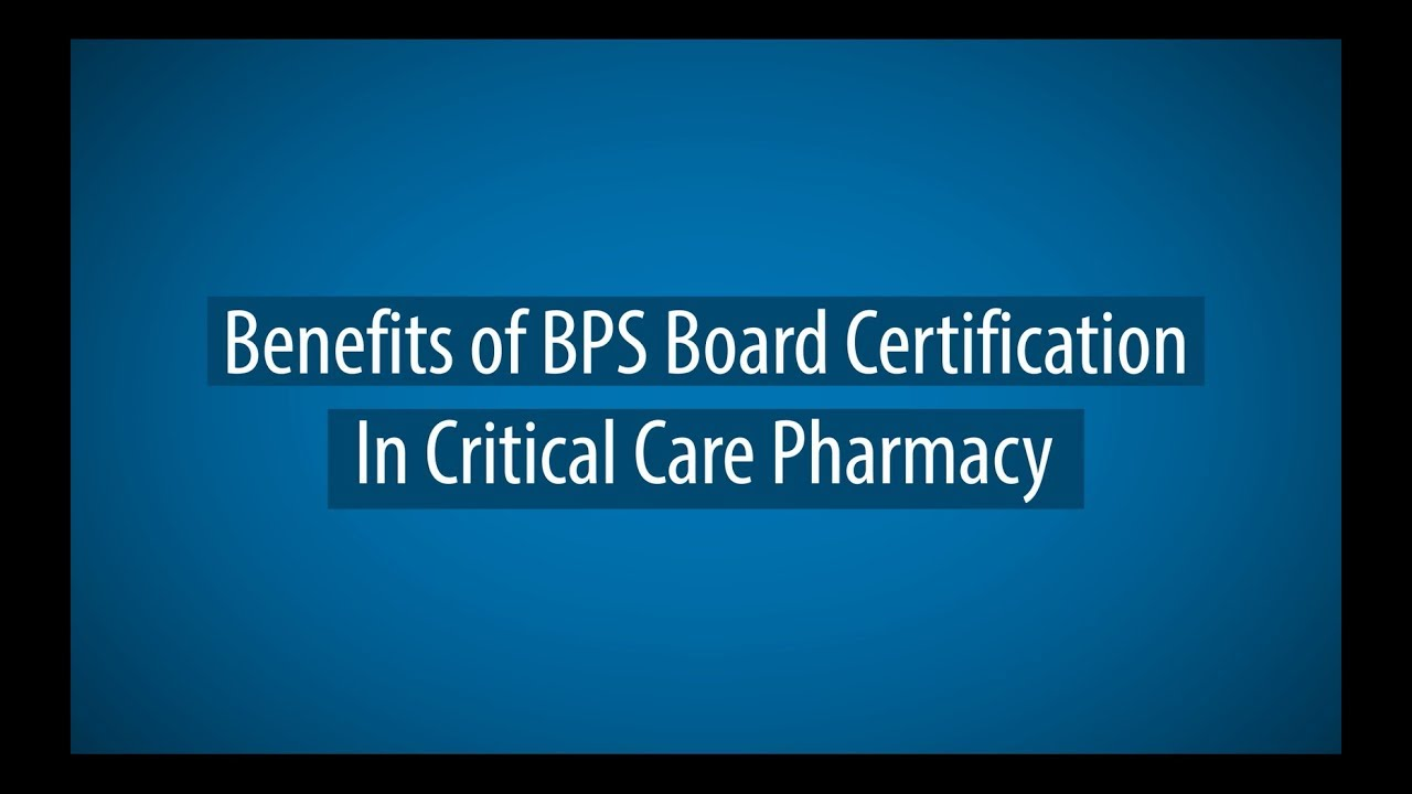 Critical Care Pharmacy Board Of Pharmacy Specialties