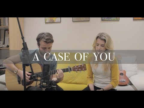 Joni Mitchell | A Case of You (Live Cover)
