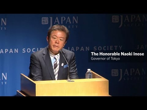 Tokyo's Place in the World: Through the Eyes of Tokyo Governor Naoki Inose