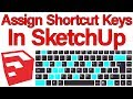 How to Assign Shortcut Keys in SketchUp