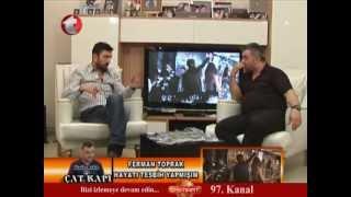 Kadir Balık ile Çat Kapı - Ferman Toprak ( Kanal t ) Video