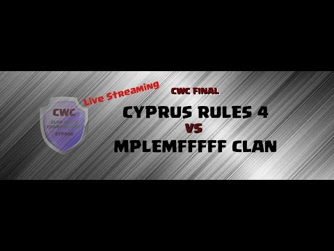 CWC FINAL | Cyprus Rules 4 VS Mplemfffff Clan