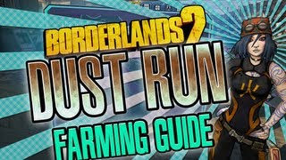 Borderlands 2 The Dust Run farming guide