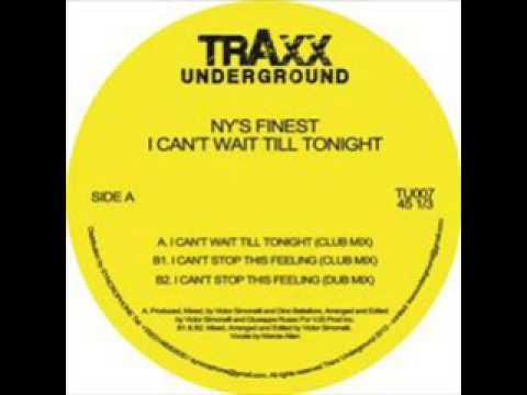 NY's Finest - I Can't Wait Till Tonight (Club Mix)