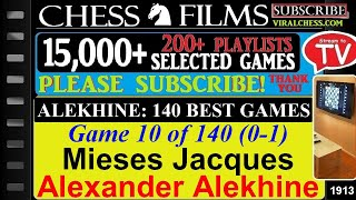 Chess: Alekhine: 140 Best Games (#10 of 140): Mieses Jacques vs. Alexander Alekhine