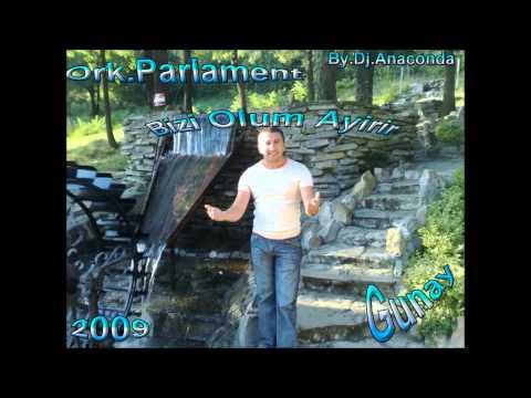 Ork Parlament Bizi Olum Ayırır 2009