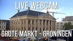 Live webcam - Grote Markt - Groningen - Holland 😀