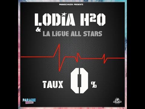 LODIA H2O & LIGUE ALL STARS - TAUX 0 % (Audio)