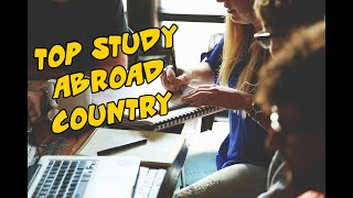 Top 10 Study Abroad Destinations for 2019