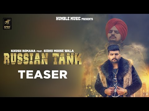 Teaser | Russian Tank | Khush Romana feat. Sidhu Moose Wala | Rel. on 30th Sept| Humble Music