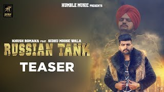 Teaser | Russian Tank | Khush Romana feat. Sidhu Moose Wala | Rel. on 30th Sept  | Humble Music