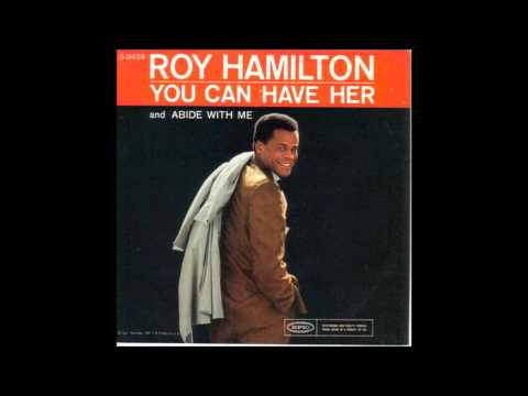 You Can Have Her - Roy Hamilton (1961) (Improved Audio Quality)