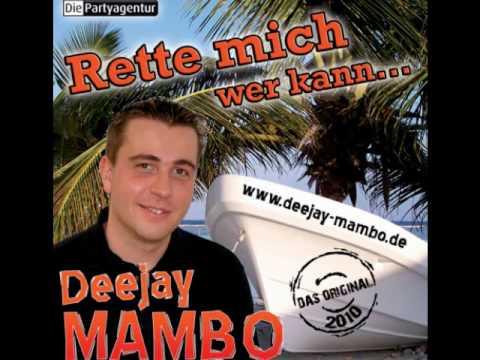 Deejay MAMBO - Rette Mich Wer Kann (S.O.S.)
