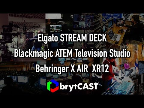 Elgato Stream Deck with Bitfocus Companion and Blackmagic ATEM and Behringer X AIR XR12