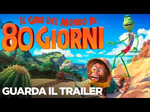 IL GIRO DEL MONDO IN 80 GIORNI - Trailer Ufficiale - Dal 9 Settembre al cinema