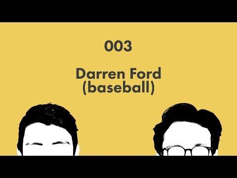 Darren Ford (baseball): Wikicast 003