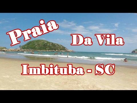 Praia da Vila - Imbituba - Litoral Sul de Santa Catarina