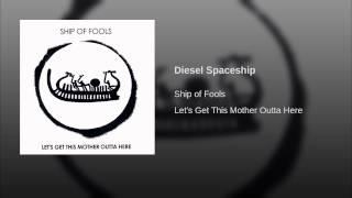 Diesel Spaceship