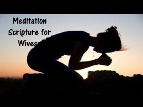 Bible verses for Wives - Meditation scriptures for wives, Speaking the Bible