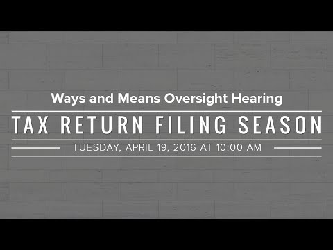 Oversight Subcommittee Hearing on Tax Return Filing Season