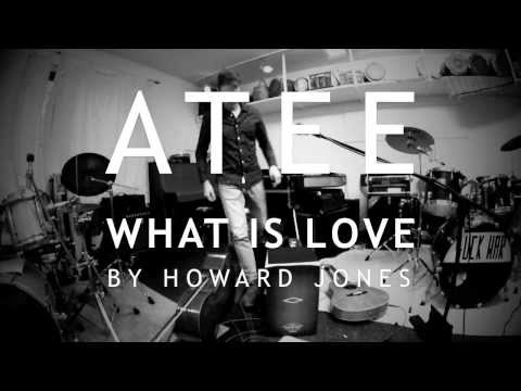 ATEE - What Is Love | Howard Jones (acoustic Live Looping)