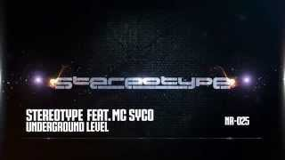 StereoType feat. MC Syco - Underground Level - [NR025] preview