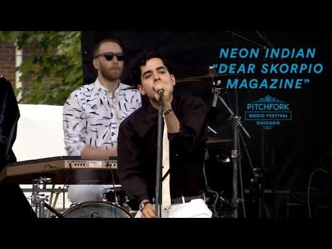 "Neon Indian Perform ""Dear Skorpio Magazine"" | Pitchfork Music Festival 2016"