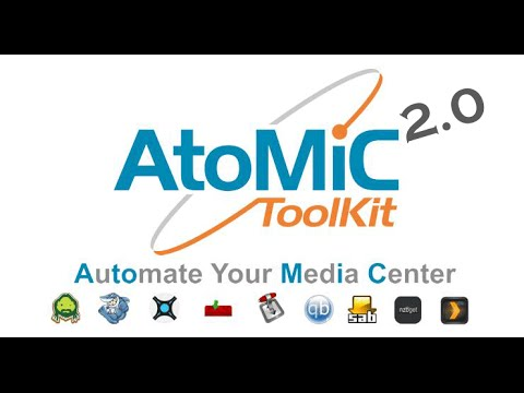 AtoMiC ToolKit - Automate your Media Center