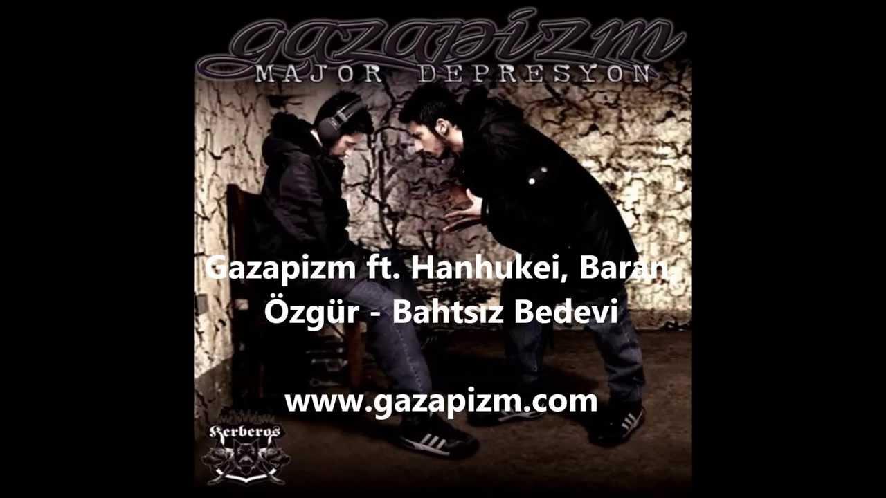 Gazapizm ft. Hanhukei, Baran, Özgür - Bahtsız Bedevi