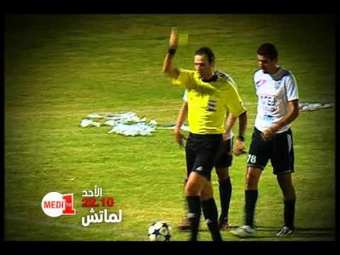 L'match - l'arbitrage au Maroc, dimanche à 22:10