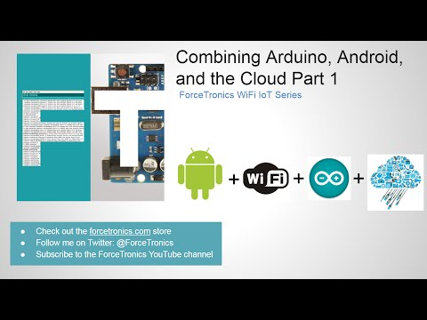 Combining Arduino, Android, and the Cloud Part 1