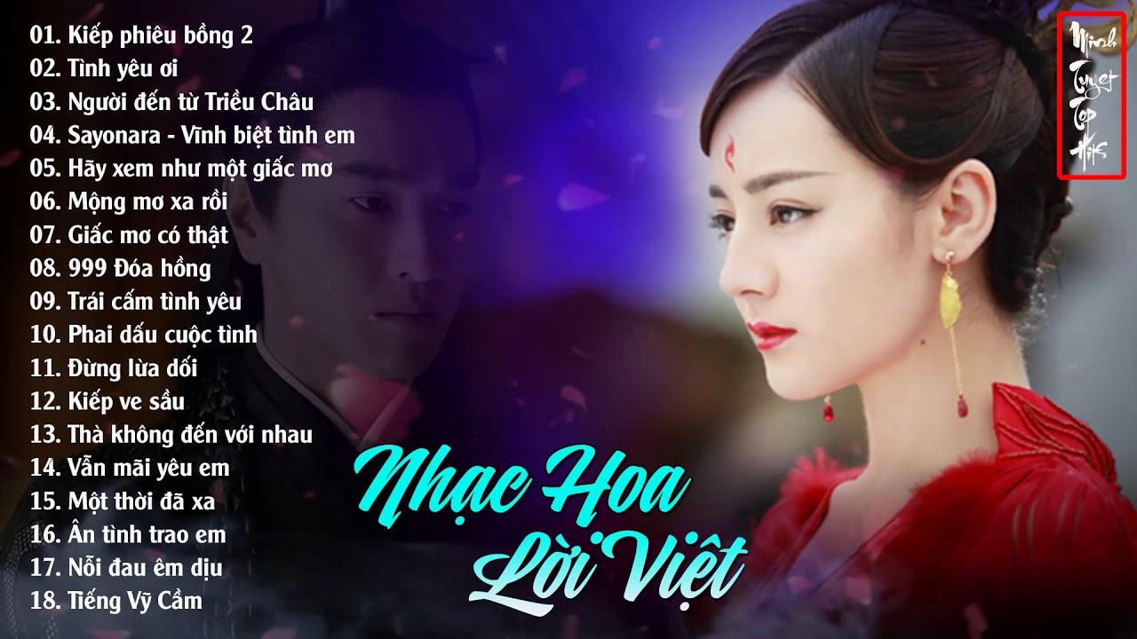 Nhạc Hoa Lời Việt Hay Chấn Động Con Tim – Những Bài Nhạc Hoa Thời 8X 9X Còn Mãi Với Thời Gian