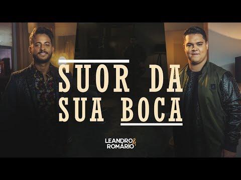 Leandro & Romário – Suor da Sua Boca