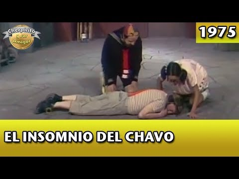 El Chavo | El insomnio del Chavo (Completo)