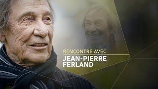 Rencontre avec Jean-Pierre Ferland