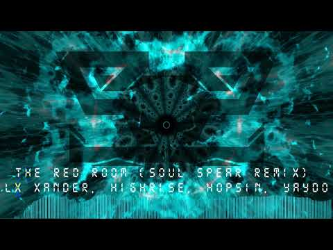 The Red Room (Soul Spear Remix) - LX Xander, Highrise, Hopsin, Yaydo, Josiah Woods[FREE DOWNLOAD]