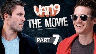 Inside YouTube | The Vat19 Movie: Part 7