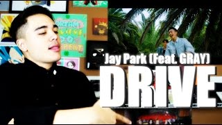 Jay Park - DRIVE (Feat. GRAY) MV Reaction [WALKIN & GROOVIN]