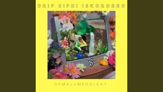 Provided to by believe sas drip siphi iskorobho · okmalumkoolkat ℗ sjambok studios released on: 2019-08-06 author: brian simiso ...