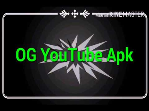 og youtube apk