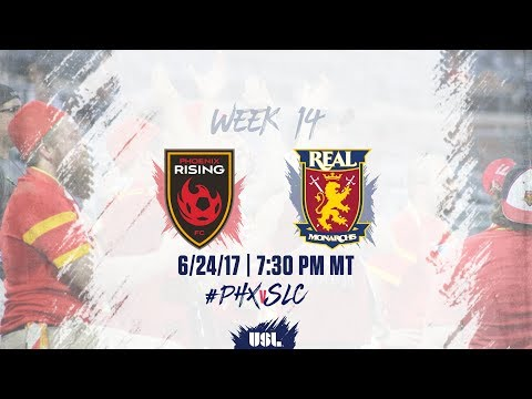 USL LIVE - Phoenix Rising FC vs Real Monarchs SLC 6/24/17