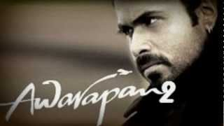 Awarapan 2 best sad song of this year 2012