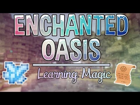 Learning Magic | Enchanted Oasis | Ep. 4