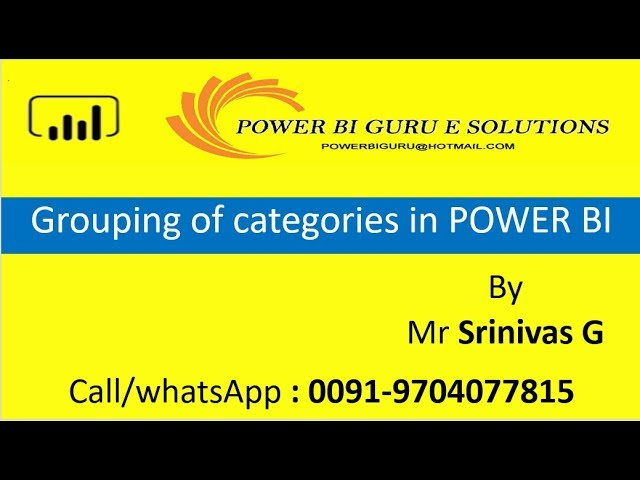 Grouping of Categories in PowerBi |Power BI Training in India,Dubai,US,canada,UK,australia,Singapore