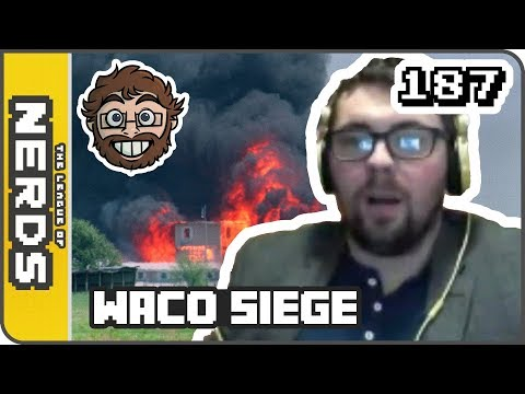 The Waco Siege - TLoNs Podcast #187
