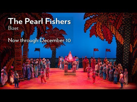Bizet's THE PEARL FISHERS at Lyric Opera of Chicago. Onstage November 19 - December 10